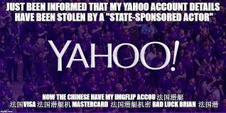Yahoo Meme - yahoo accounts stolen imgflip
