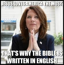 Michele Bachmann Meme - a popular meme quotes congresswoman michele bachmann as saying