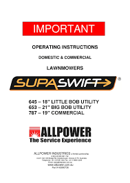 supaswift 645 653 u0026 787 lawnmower user manual by allpower issuu