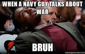 Navy Memes - bruh meme the best collection craveonline