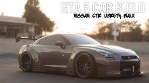 nissan gtr gta 5 gta 5 car build nissan gtr liberty walk youtube
