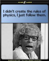 physics rules dumbecards com for even dumber occasions funny