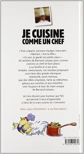 cuisine comme un chef je cuisine comme un chef amazon co uk bernard loiseau blandine