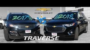 2017 chevrolet traverse 1lt 2017 vs 2018 chevrolet traverse in winnipeg manitoba youtube