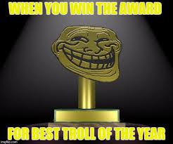 Create Troll Meme - troll award meme generator imgflip