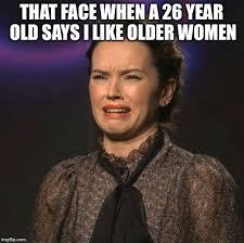 That Face You Make When Meme - that face you make meme generator imgflip
