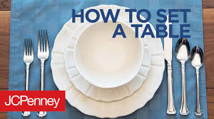 how to set a table basic table setting guide jcpenney youtube