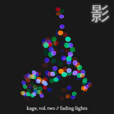 kage vol two fading lights kage recordings
