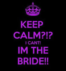 wedding quotes keep calm keep calm 2 more days wedding