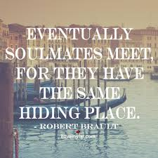 Fate Love Quotes by Eventually Soulmates Meet Hidden Places Met And Relationships