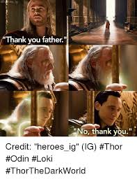 You Are The Father Meme - eh oes ig thank you father no thank you credit heroes ig ig thor