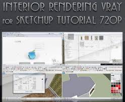 vray sketchup tutorial lynda interior rendering vray for sketchup tutorial good 3d models
