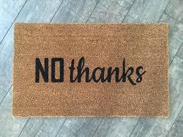no thanks welcome mat handpainted custom doormat funny