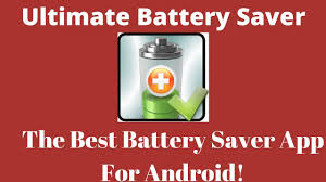 best battery app android ultimate battery saver app best battery saver for android