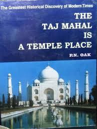 the taj mahal is a temple place hindu logic