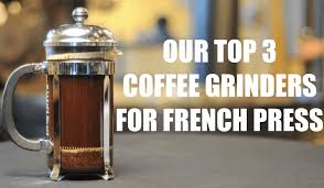 Coffee Grinders Reviews Ratings Best Coffee Grinder For French Press Our 3 Picks