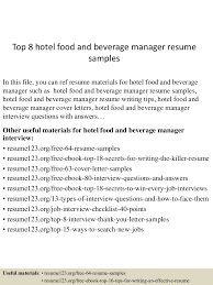 hotel job resume sample top8hotelfoodandbeveragemanagerresumesamples 150521072914 lva1 app6891 thumbnail 4 jpg cb 1432193388