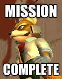 Star Fox Meme - mission complete meme complete best of the funny meme