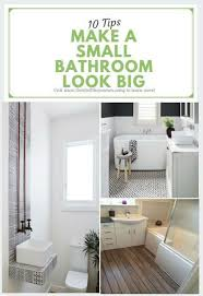Make The Most Of A Small Bathroom 10 Ways To Make A Small Bathroom Look Big Don U0027t Tell The Joneses