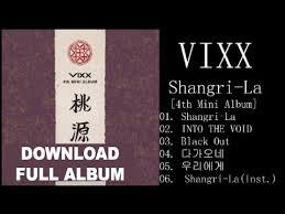 download mp3 album vixx full album vixx shangri la 4th mini album download mp3 youtube