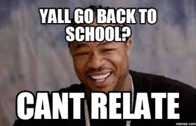 Going Back To School Memes - 23 amusing back to school memes page 2 of 4 quoteshumor com