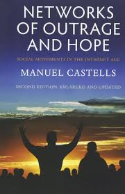 amazon com networks of outrage and hope social movements in the
