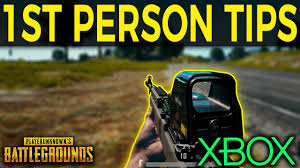 pubg tips xbox pubg xbox first person tips fpp youtube