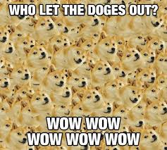 Funniest Doge Meme - who let the doges out doge hilarious and memes