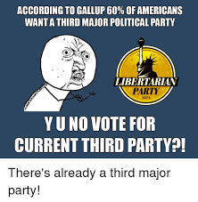 Memes Party - 25 best memes about third party third party memes