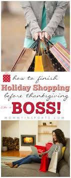 how to finish shopping before thanksgiving like a