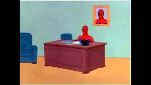 Spiderman Meme Generator - awesome design spiderman desk meme everyone at work is in costume