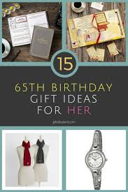 15 great 65th birthday gift ideas for her