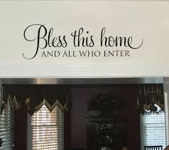 Entryway Wall Art Ideas Bless This Home And All Who Enter Wall Decal Entryway Wall