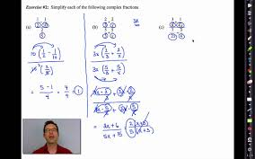 common core algebra ii unit 10 lesson 9 complex fractions youtube