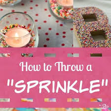 baby sprinkle ideas throwing a baby sprinkle in 12 easy steps cafemom