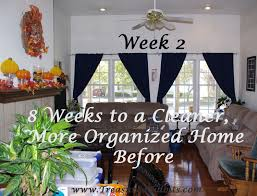 The Organized Home by Treasured Tidbits By Tina 8 Weeks To A Cleaner More Organized Home