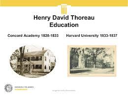 education quotes henry david thoreau málstofa a assignment 2 a presentation an outline for an ma