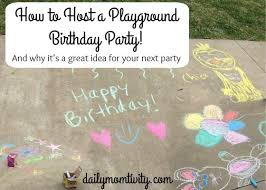 Partystore Com General Birthday Lets Daily Momtivity How To Host A Playground Birthday Party