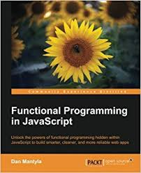 functional programming in javascript amazon co uk dan mantyla