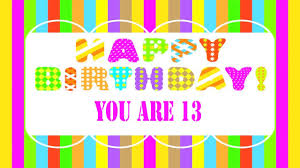 happy birthday nieces 13 years old birthday song wishes youtube