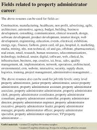 Admin Resume Sample by Top 8 Property Administrator Resume Samples