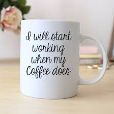 funny coffee lover gift funny coffee mug funny gift coworker