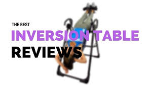 the best inversion table best inversion table reviews guide 2017 jane s best fitness