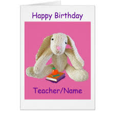 teacher happy birthday cards teacher happy birthday greeting