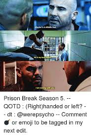 Prison Break Memes - 25 best memes about prison break season 5 prison break