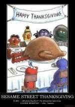 demotivational poster sesame thanksgiving elmo where s