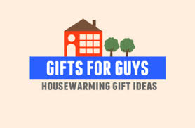 Housewarming Gift Ideas For Guys by Best Gifts For Men Gift Ideas For Men Gift Ideas Org