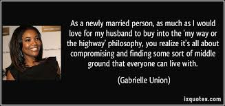 newly married quotes as a newly married person as much as i would for my husband