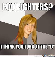 Foo Fighters Meme - foo fighters by dazza1407 meme center