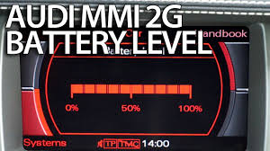 How To Activate Battery Level Audi Mmi 2g A4 A5 A6 A8 Q7